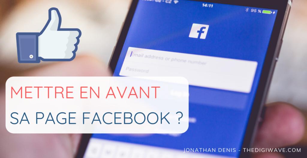 Mettre en avant sa page facebook professionnelle gratuitement